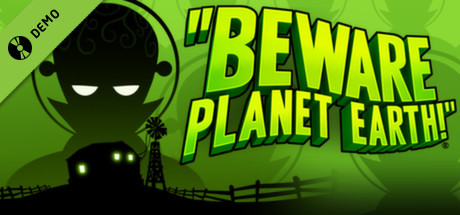 Beware Planet Earth