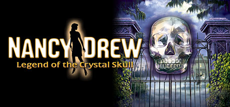 Nancy Drew: Legend of the Crystal Skull