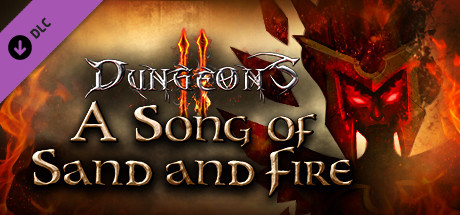 Dungeons 2 - A Song of Sand and Fire