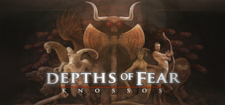 Depths of Fear :: Knossos