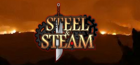 Steel & Steam: Episode 1