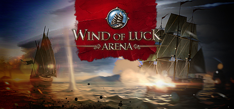 Wind of Luck: Arena