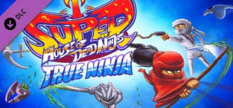 Super House of Dead Ninjas: True Ninja Pack
