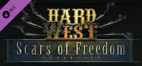 Hard West: Scars of Freedom DLC
