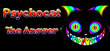 Psychocat: The Answer