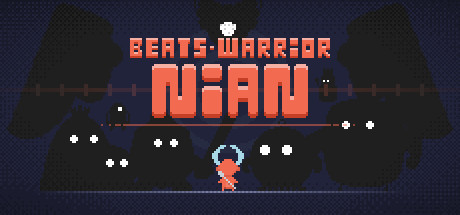 Beats Warrior: Nian