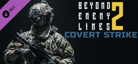 Beyond Enemy Lines 2 - Covert Strike